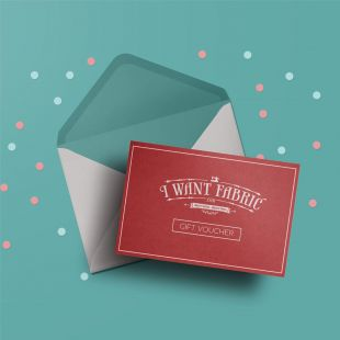 I Want Fabric Gift Voucher -- £100