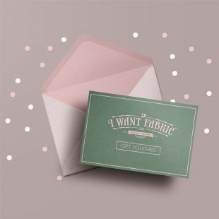 I Want Fabric Gift Voucher - £20